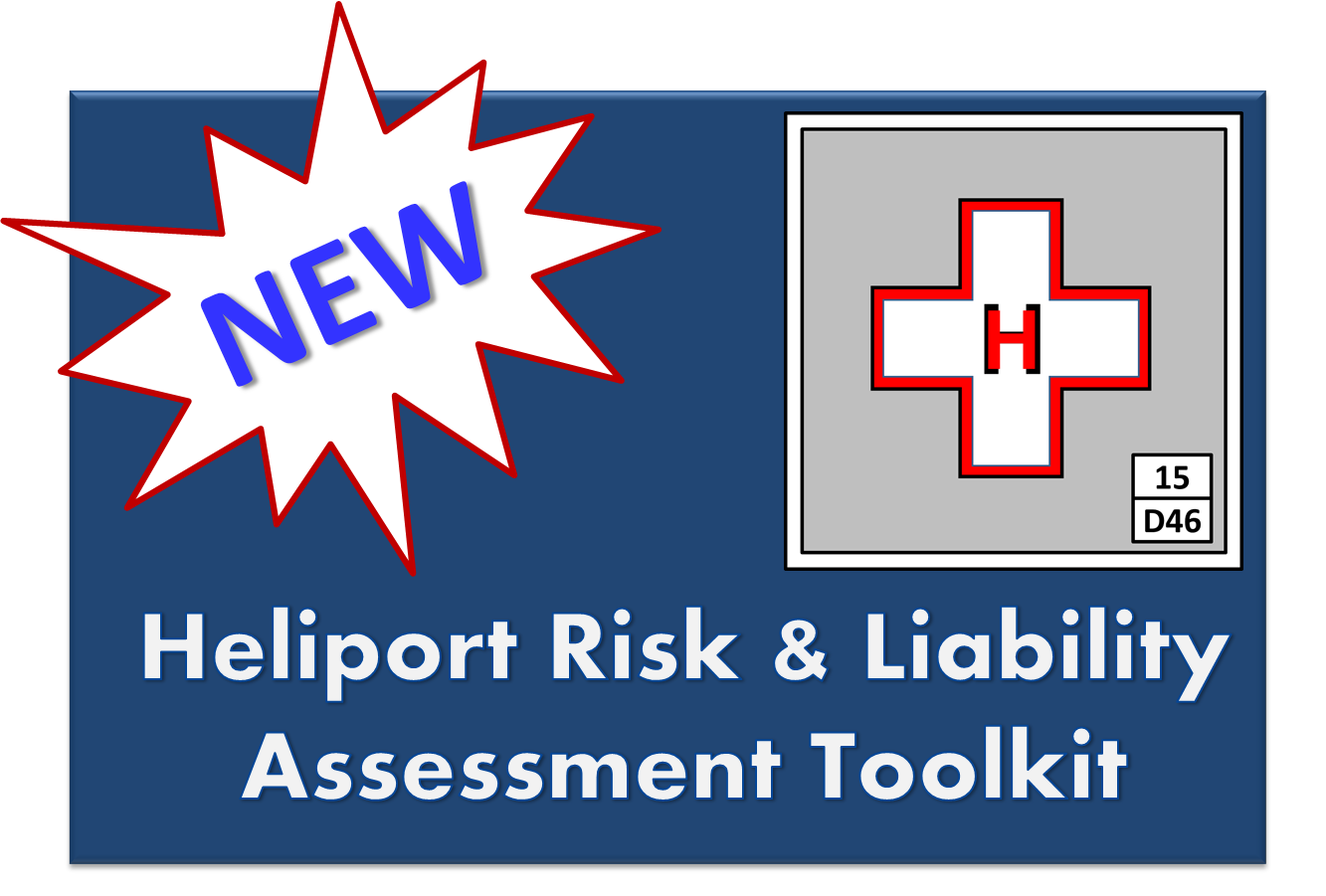 Heliport Risk and Liability Assessment Toolkit - Heliexperts International, LLC